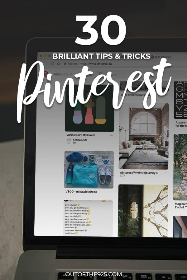 30 Brilliant Tips to master Pinterest Today