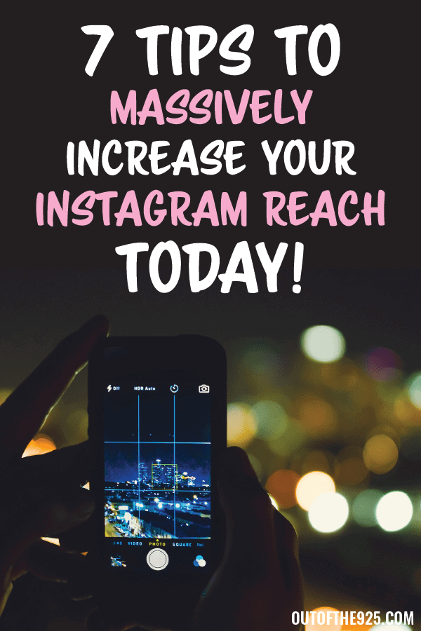 7 Tips to massively increase your Instagram reach today