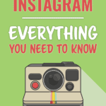 Beginners Guide to Instagram Everything you need to know