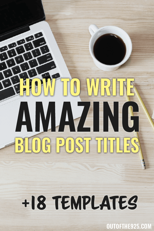 How to write amazing Blog post titles