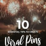 10 essential tips to create viral pins