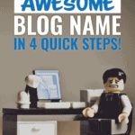 How to come up with an awesome blog name in 4 quick steps