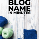 come up with a blog names in minutes