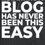 Starting a blog has never been this easy