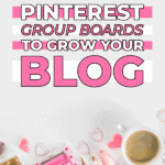 How to use Pinterest group boards to grow your blog fast