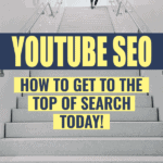 YouTube SEO How to get to the top of search today - Outofthe925.com