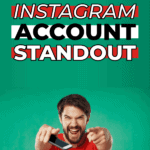 How to make your instagram account standout