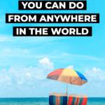 10 jobs you can do from anywhere in the world