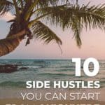 10 side hustles you can start from anywhere