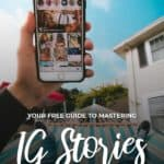 Your free guide to mastering IG Stories - The Ultimae Guide to Instagram Stories