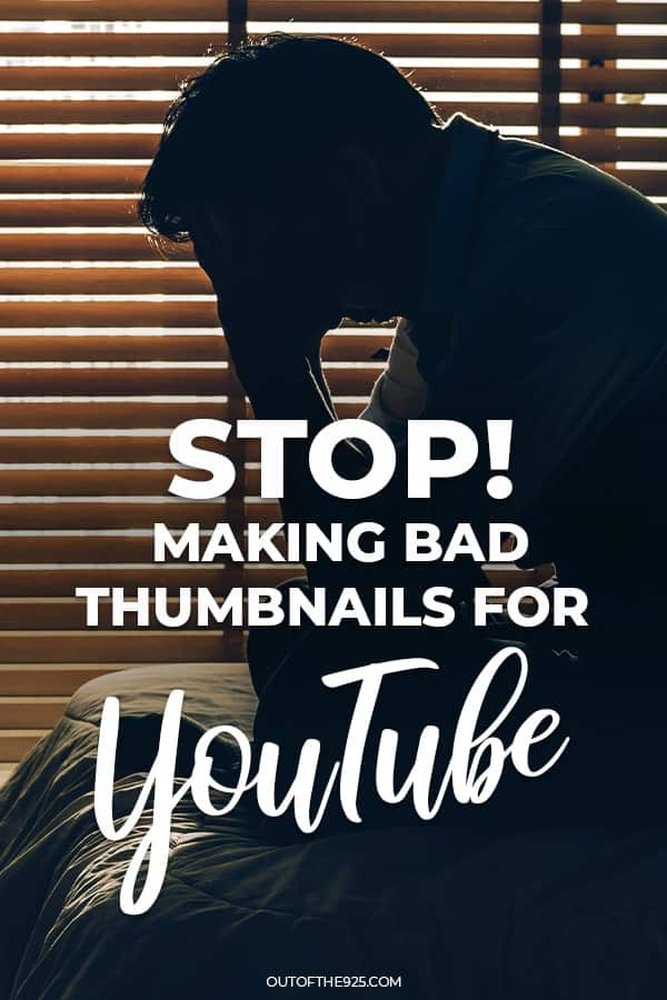 Stop making bad thumbnails for YouTube