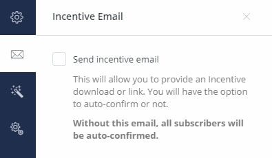 Uncheck the incentive email, we're setting up a sequence in this tutorial
