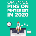 How to optimize Pins on Pinterest in 2020