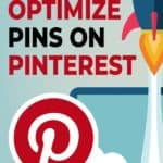 how to optimize pins on Pinterest