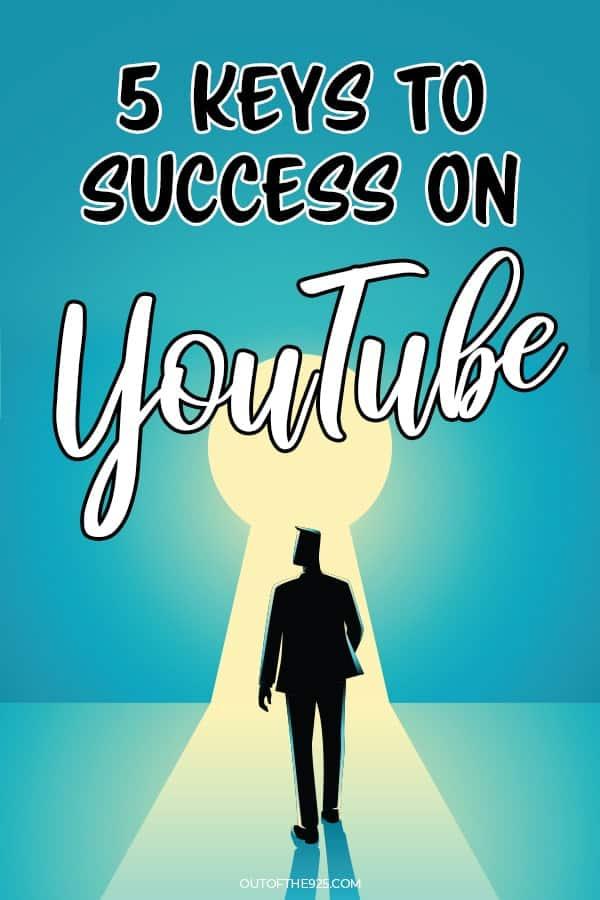 5 keys to success on YouTube