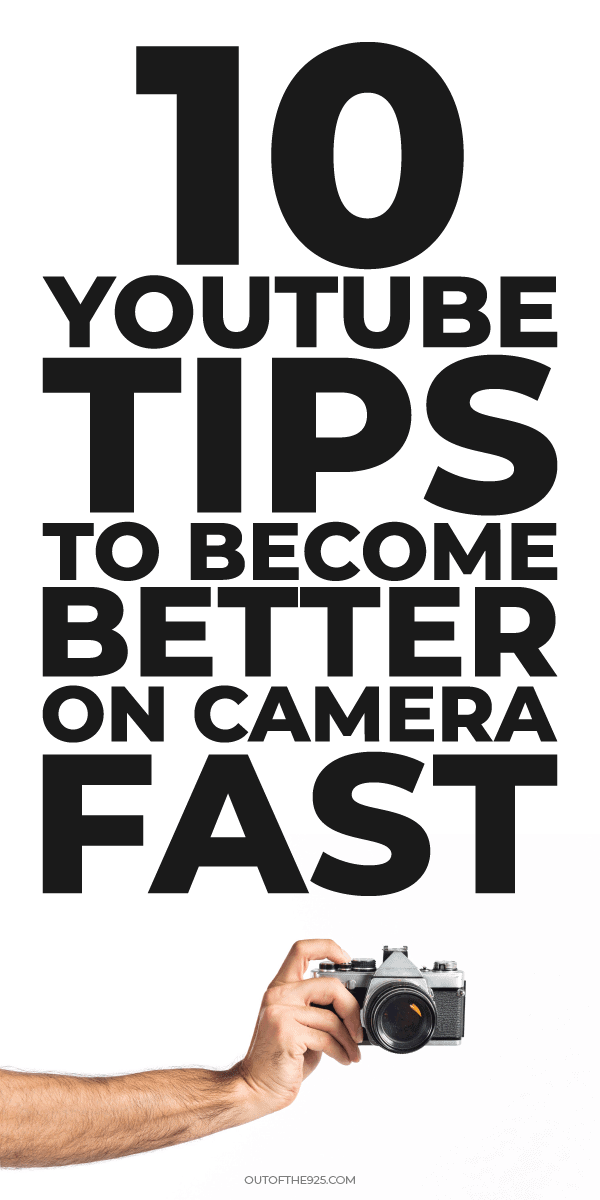 10 youtube tips to become better on camera fast