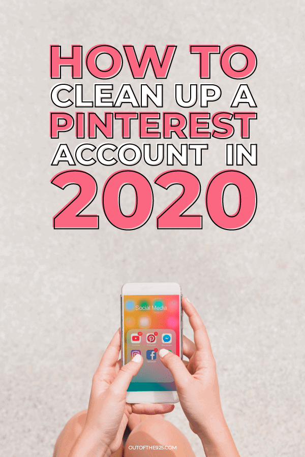 How to clean up a pinterest account in 2020