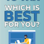 Wordpress vs Wix, which is best for you?