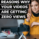 10 obvious reasons why your videos are getting zero views