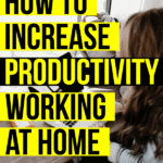 How to increase productivity working from home