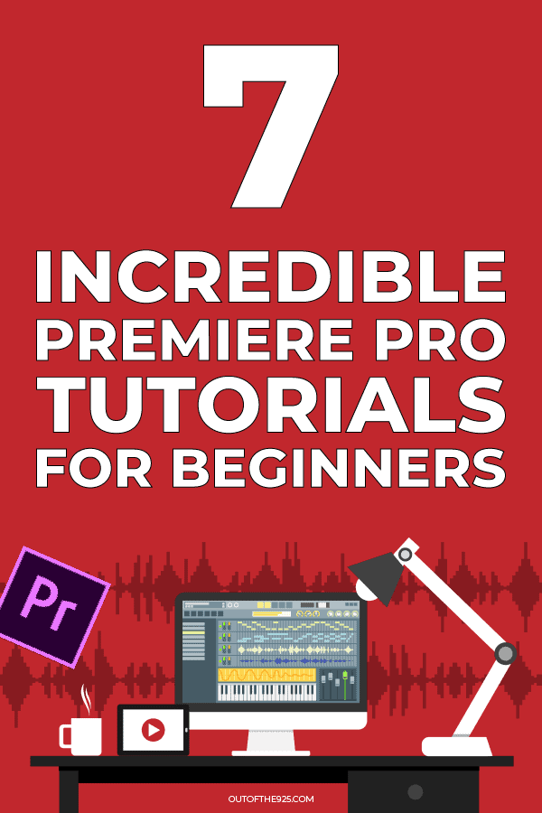 7 incredible premiere pro tutorials for beginners