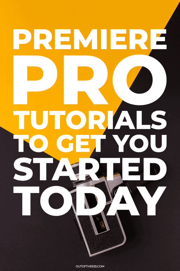 premiere pro tutorials to get you started today