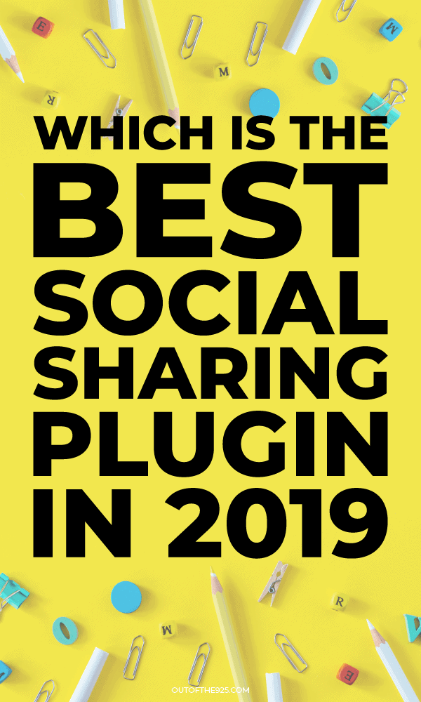 which is the best social sharing plugin in 2019