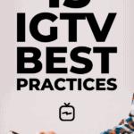 15 IGTV best practices