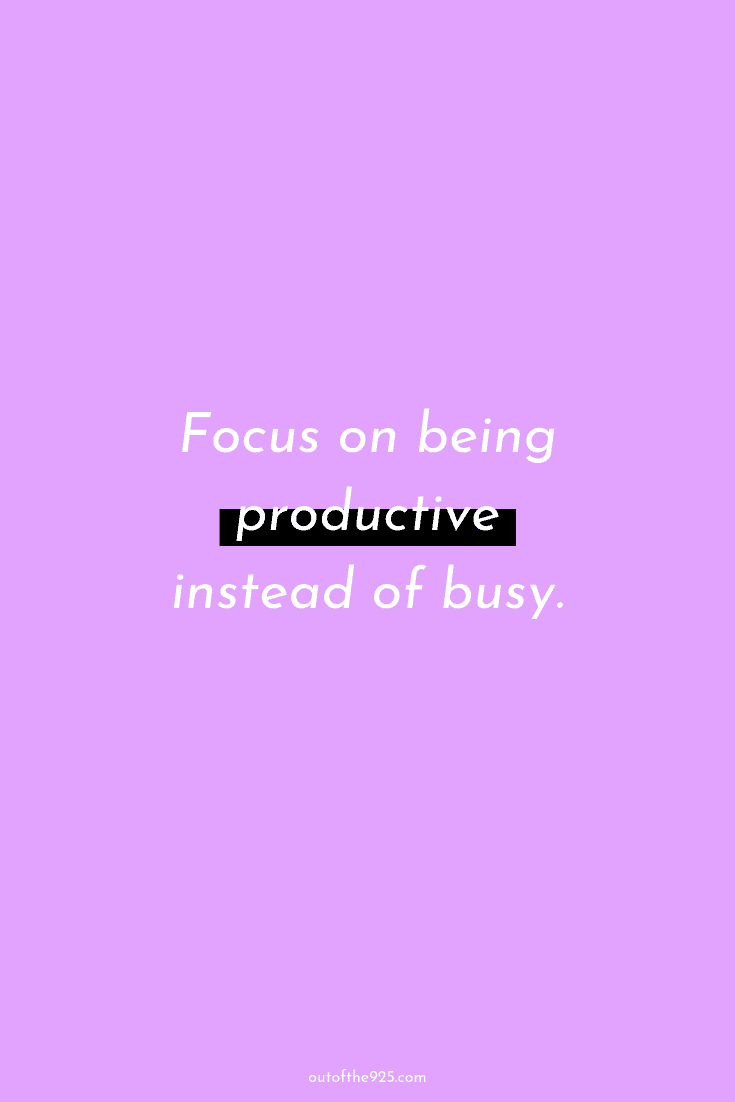 Focus on being productive instead of busy - Productivity Quotes
