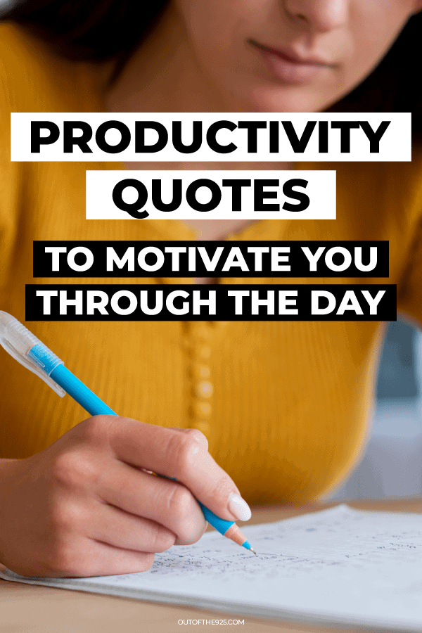 productivity quotes to motivate you through the day