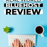 Real world bluehost review