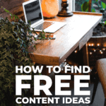 How To Find Free Content Ideas For Your Blog