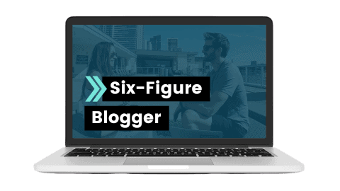 Six Figure Blogger Course